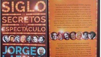 Jorge Lafauci presenta su libro Un siglo de secretos en el espectáculo
