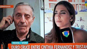 Tremendo cruce entre Tristán y Cinthia Fernández: Estoy feliz que le pase todo eso; no te hagas el bueno
