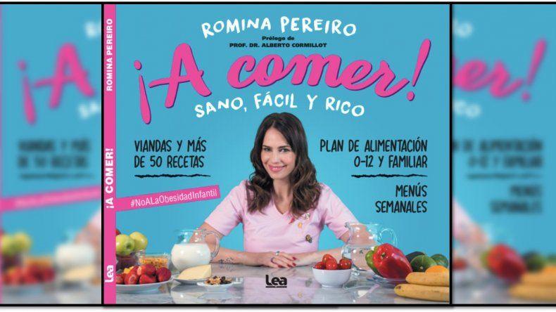 Romina Pereiro presenta su primer libro: ¡A comer! sano, fácil y rico