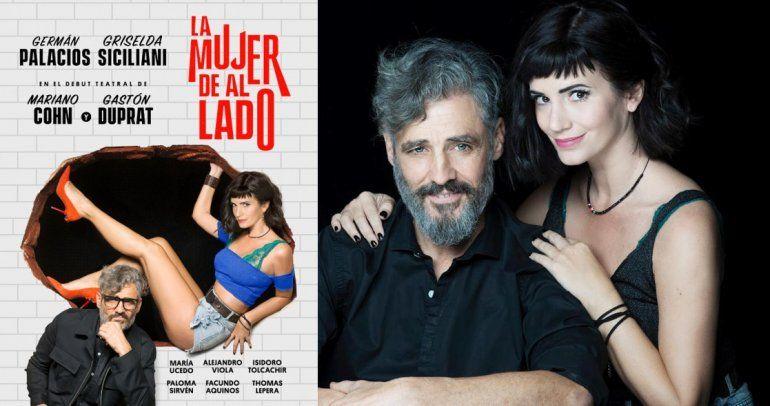 Griselda Siciliani y Germán Palacios estrenan La mujer de al lado