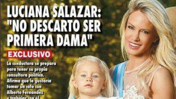 Salazar dijo que no descarta ser Primera Dama y Marina Calabró le saltó a la yugular: Esto es demasiado; Luciana va por Alberto?