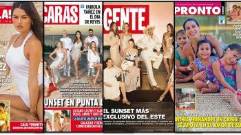 eventos top desde punta del este, y el cabotaje mediatico en buenos aires en las revistas de la semana