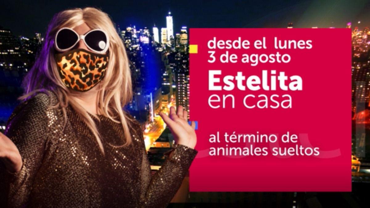 El programa Estelita en Casa se estrenará el 3 de agosto