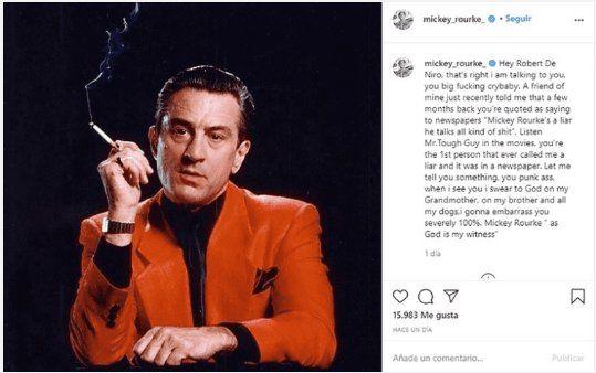 Mickey Rourke atacó a De Niro a través de su cuenta Instagram