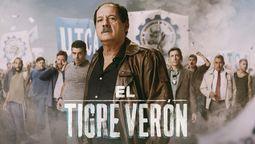 Poster oficial de El Tigre Verón.