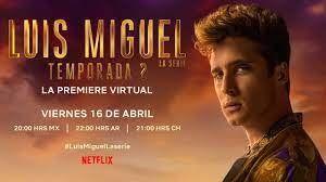 ¡Ya empieza la segunda temporada de Luis Miguel